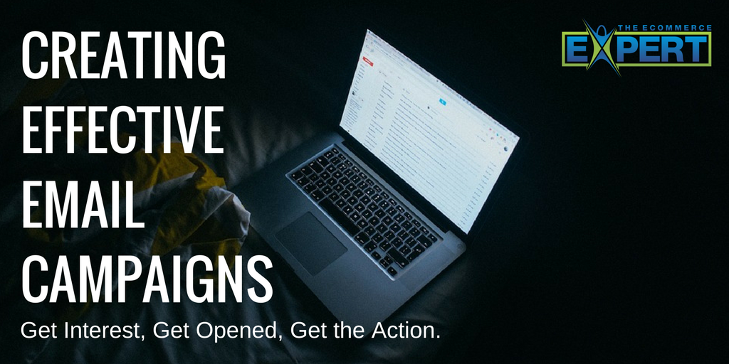 Creating Effective Email Campaigns