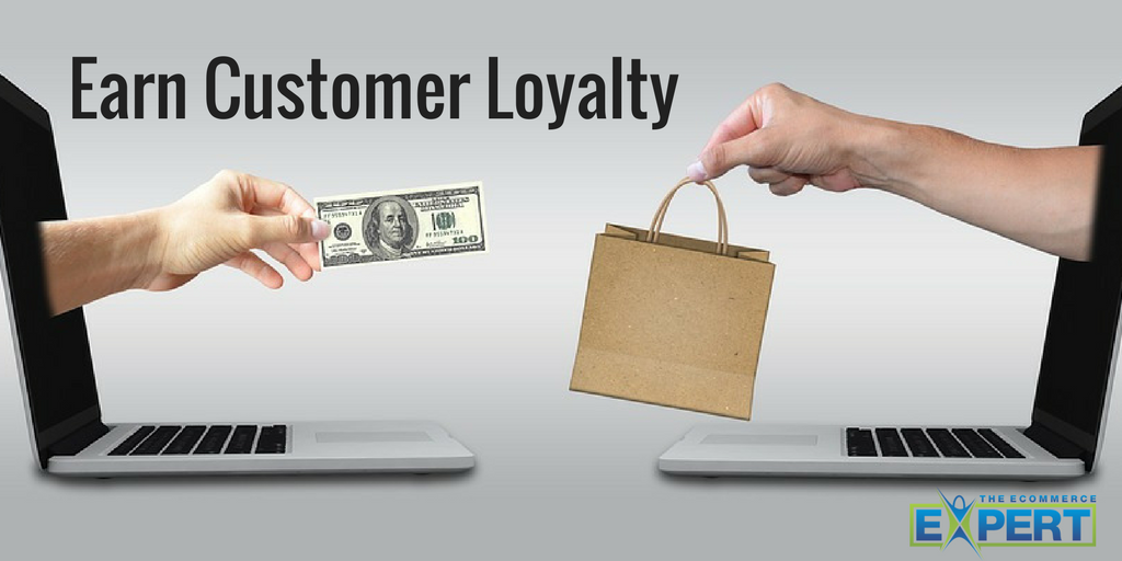 Earn Customer Loyalty