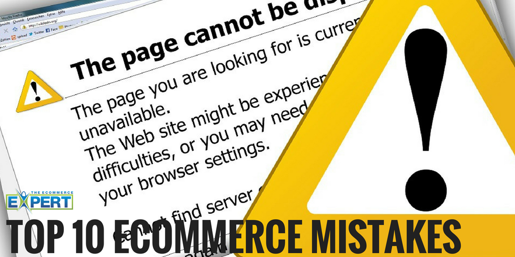 Top 10 Ecommerce Mistakes