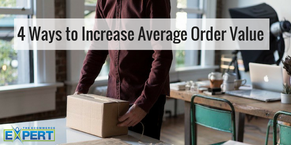 4 Ways to Increase Average Order Value