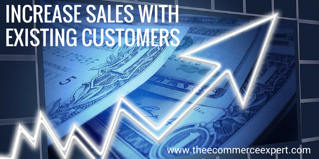 Increase Sales With Existing Customers