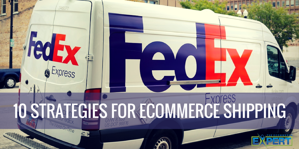 Strategies for Ecommerce Shipping