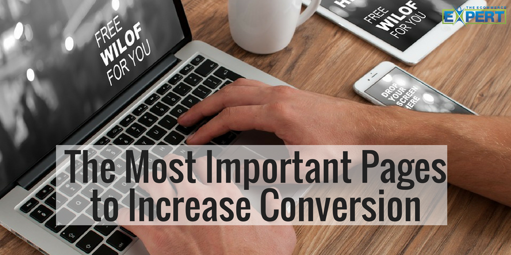 The Most Important Pages to Increase Conversion