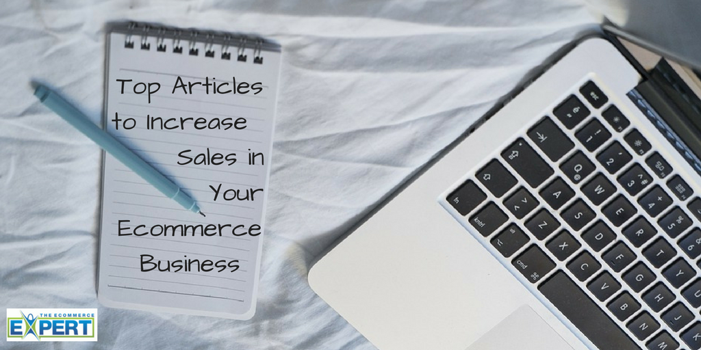 Top Articles to Increase Sales in Your Ecommerce Business