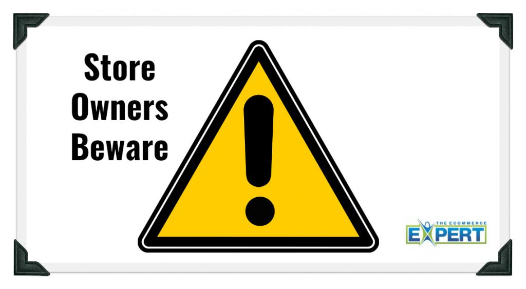 store owners beware